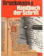 Bruckermann's Handbuch der Schrift