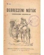 Debreczeni nóták Csengeri János-tól 61.sz.