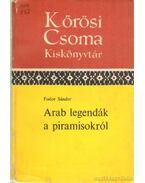 Arab legendák a piramisokról