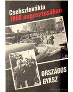 Országos gyász Csehszlovákia 1968 augusztusában