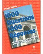 1000 questions 1000 réponses - Társalgási gyakorlatok a francia