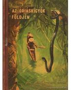 Az óriáskígyók fölgjén (dedikált)