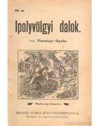 Ipolyvölgyi dalok 69. sz.