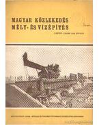 Magyar közlekedés mély- és vízépítés 1949/4 szám I. kötet