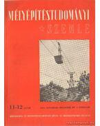 Mélyépístudományi Szemle 1951. 11-12 szám