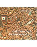 Kalandozások Urbanisztikában