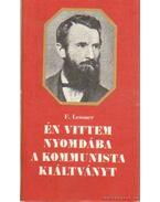 Én vittem nyomdába a Kommunista kiáltványt