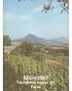 Badacsony - Tájvédelmi körzet III. Túrák