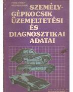 Személygépkocsik üzemeltetési és diagnosztikai adatai