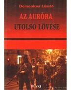 Az Auróra utolsó lövése