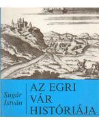 Az Egri vár históriája