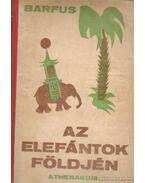 Az elefántok földjén