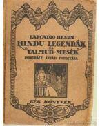 Hindu legendák és Talmud-mesék
