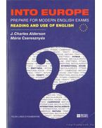 Into Europe - Prepare for modern English exams reading and use of English