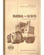 Kezelési- és karbantartási utasítás Rába-250 mezőgazdasági erőgép