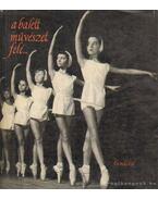 A balettművészet felé...