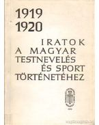 Iratok a Magyar testnevelés és sport történetéhez