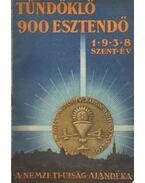 Tündöklő 900 esztendő 1938. szent év