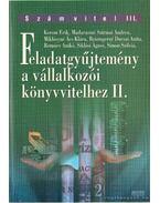 Feladatgyűjtemény a vállalkozói könyvvitelhez II. kötet