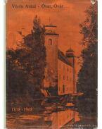 Óvár, Óvár... 1818-1968