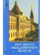 Pest Megyei Iskolatörténeti Múzeum