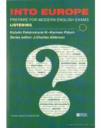 Into Europe - Prepare for modern English exams listening