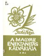 A magyar énektanítás kálváriája I. kötet