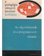Az algoritmusok és a programozott oktatás