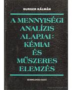 A mennyiségi analízis alapjai kémia és műszeres elemzés