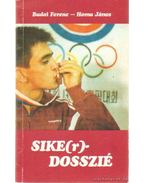Sike(r)-dosszié