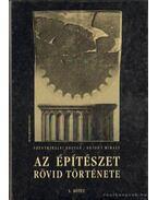 Az építészet rövid története I-II. kötet