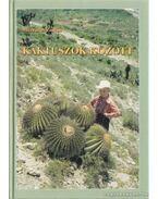 Kaktuszok között