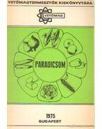 Paradicsomvetőmeg-termesztés