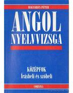 Angol nyelvvizsga - Középfok - Írásbeli és szóbeli