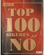 Top 100 sikeres nő 2007. évkönyv XI.évf. 109.szám