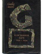 Klim Szamgin élete 1925-1936 I-III.