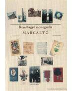 Rendhagyó monográfia Marcaltő