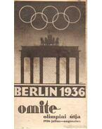 Berlin 1936 Omite olimpiai útja