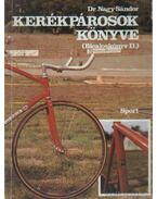 Kerékpárosok könyve (Bicajoskönyv II)