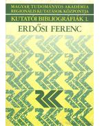 Erdősi Ferenc műveinek bibliográfiája 1966-2003