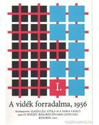 A vidék forradalma, 1956 I-II.