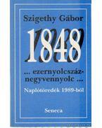 Ezernyolcszáznegyvennyolc - Naplótöredékek 1989-ből
