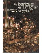 A kemizálás és a magyar vegyipar