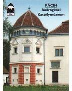 Pácin - Bodrogközi Kastélymúzeum