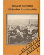 Budakeszi nagyközség történetének általános leírása