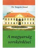 A magyarság sorskérdései