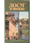 Szabadidő Moszkvában (orosz nyelvű)