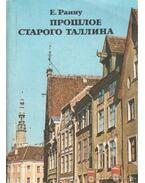 A régi Tallin múltja (orosz nyelvű)