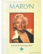 Marilyn élete és legendája