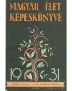 A Magyar Élet képeskönyve I. kötet